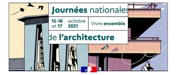 journées nationales de l'architecture 15-16-17 octobre 2021